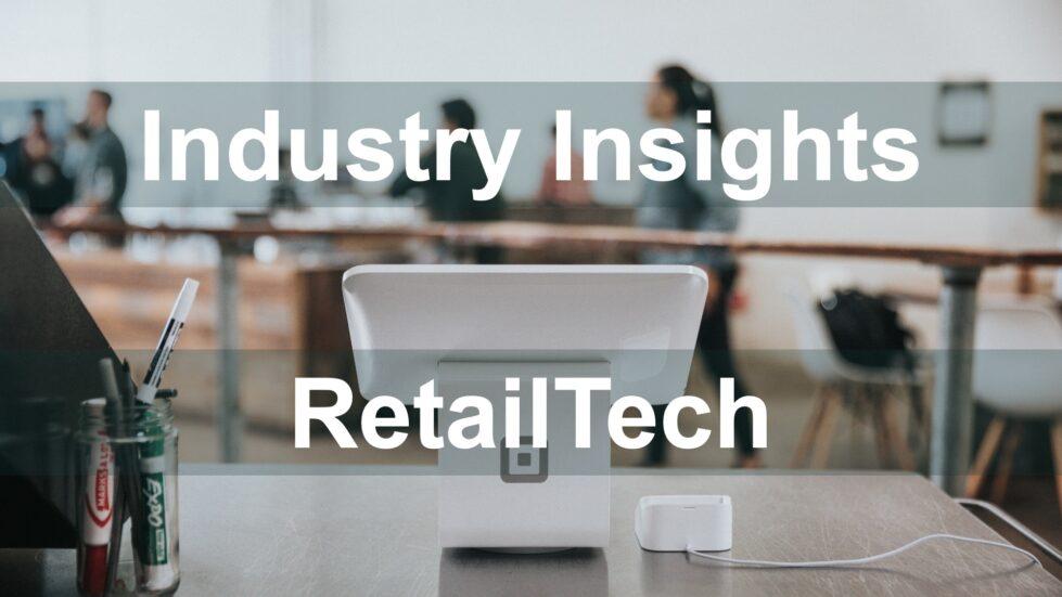 RetailTech Industry Report